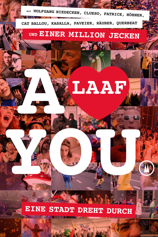 Film Alaaf You: Eine Stadt dreht durch Stream