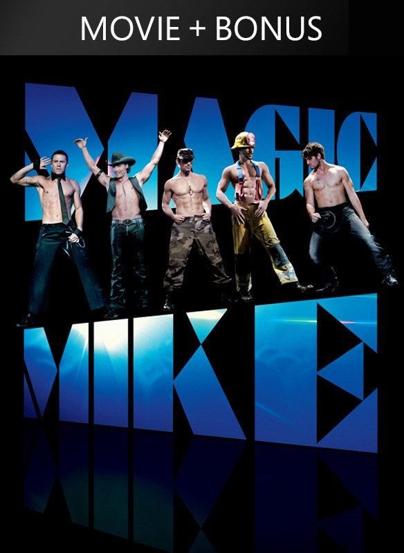 Magic Mike (Plus Bonus Content)