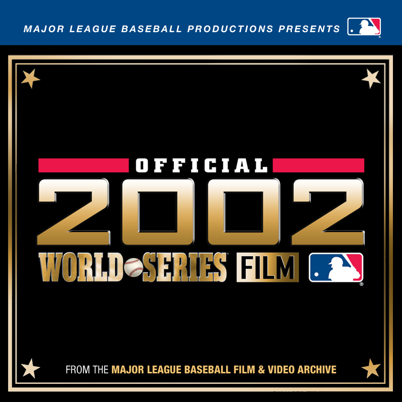 MLB Official 2002 World Series Film