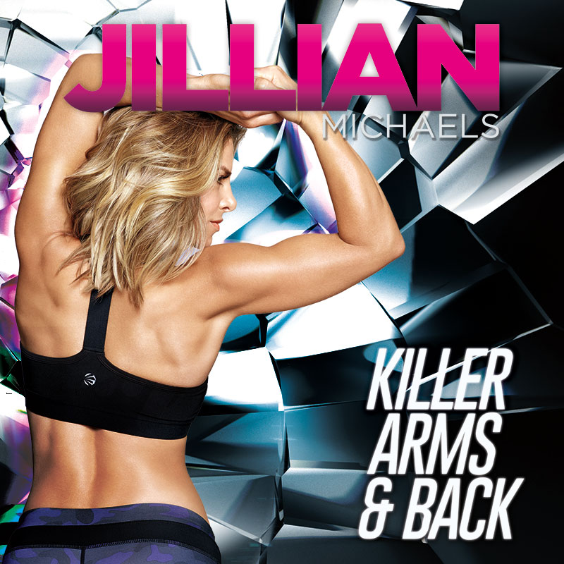 Jillian Michaels: Killer Arms & Back