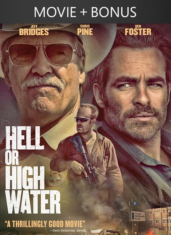 Hell or High Water + Bonus