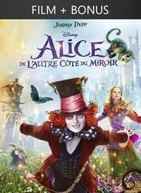 Alice De l'autre côté du miroir (2016) + Bonus