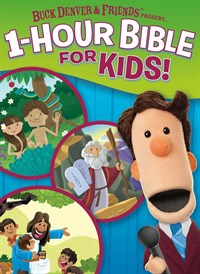 Buck Denver and Friends Present... 1-Hour Bible For Kids