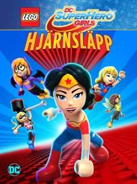LEGO: DC Super Hero Girls: Hjärnsläpp