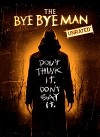 The Bye Bye Man (Unrated)