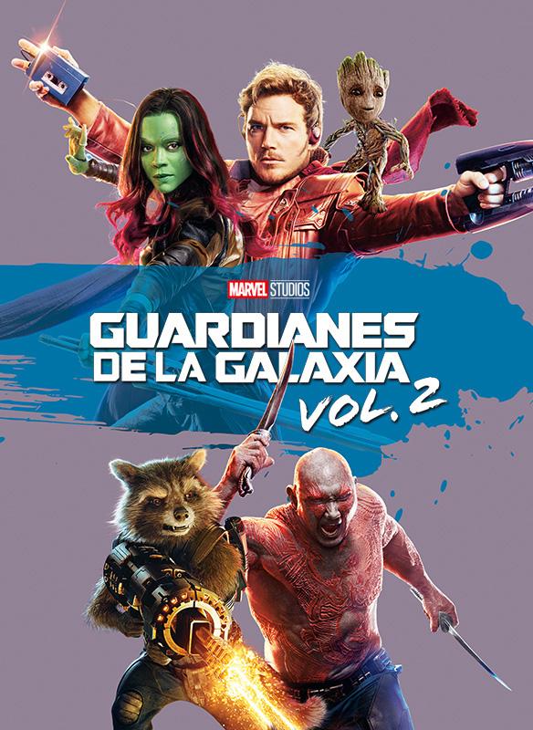 Guardianes de la Galaxia: Vol. 2
