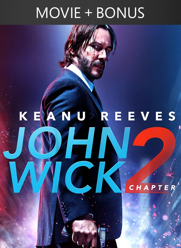 John Wick Chapter 2 +  Exclusive Bonus