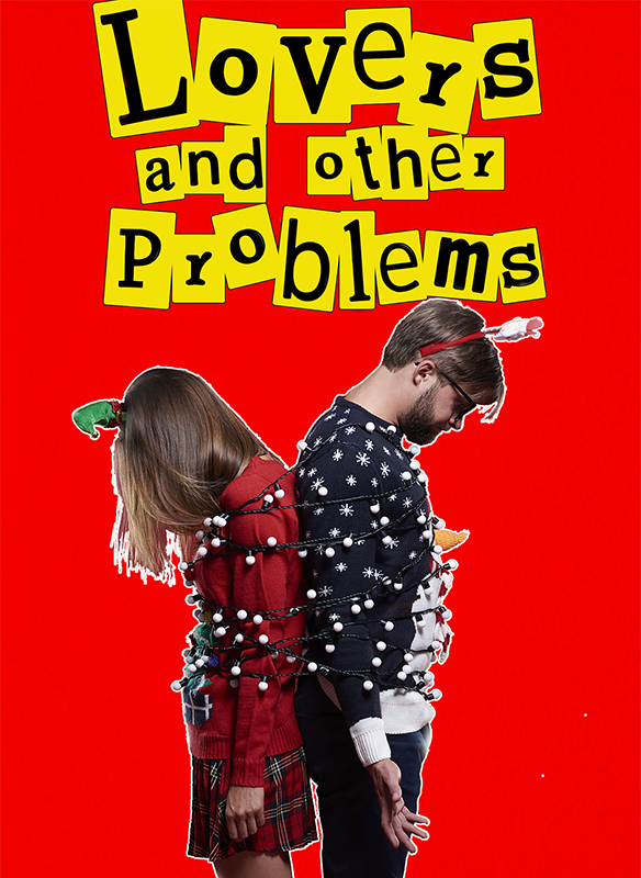 Lovers and Other Problems