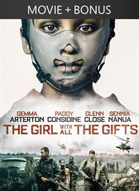 The Girl With All The Gifts + Bonus