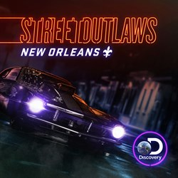 Street Outlaws: New Orleans