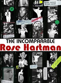 The Incomparable Rose Hartman