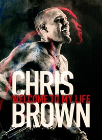 Chris Brown: Voici Ma Vie (Chris Brown: Welcome To My Life)