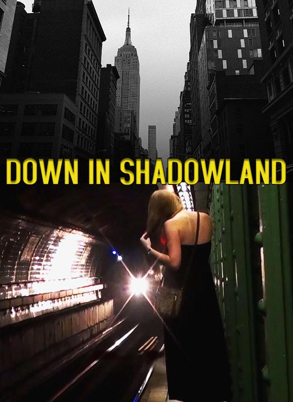 DownInShadowland