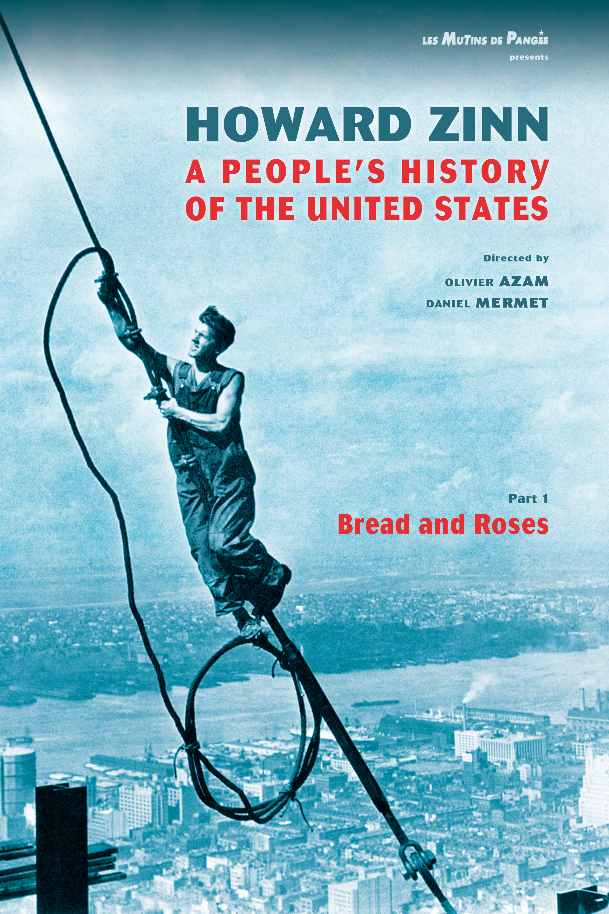 Howard Zinn: A People's History of the United States - Part 1: Bread and Roses