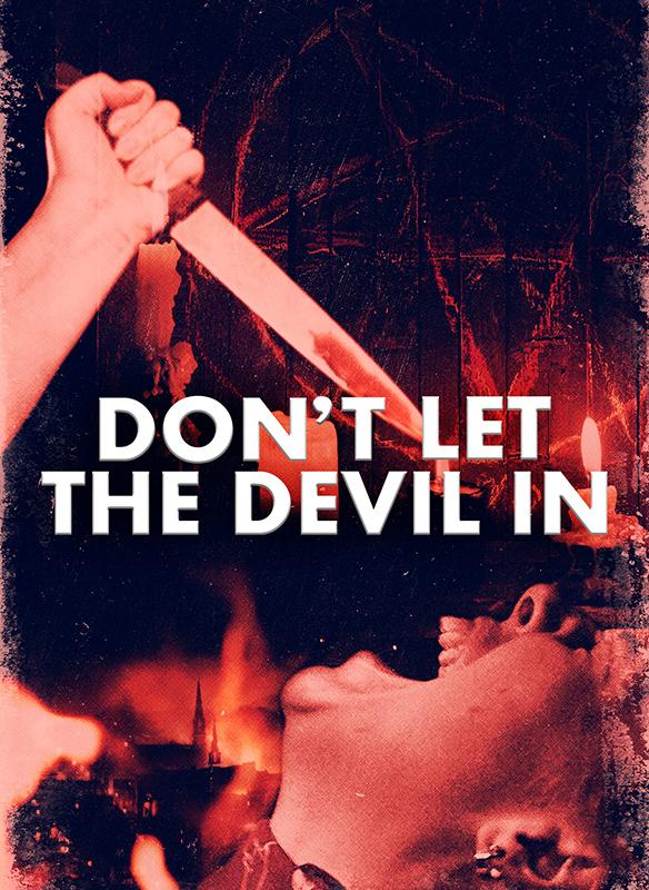 Don't Let The Devil In