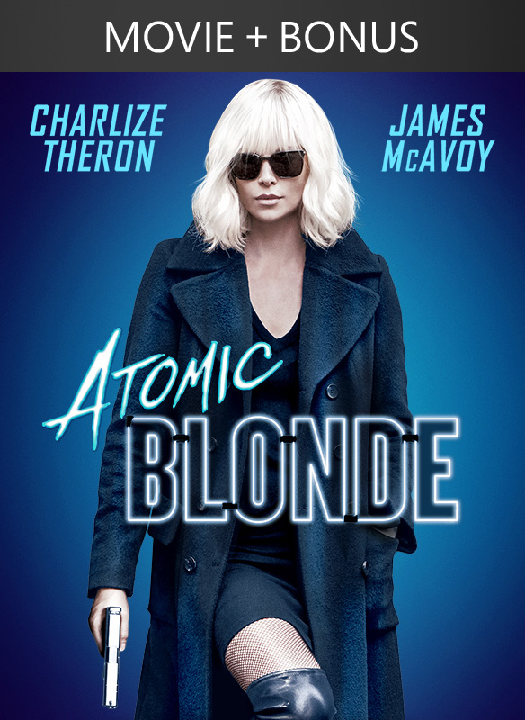 Atomic Blonde + Bonus