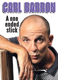 Carl Barron: One Ended Stick