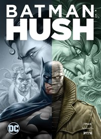 Batman: Hush / Batman: Silence