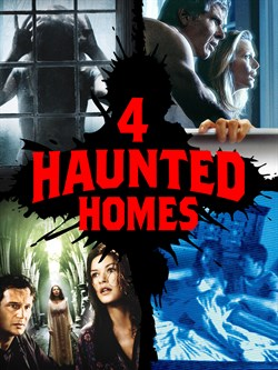 4 Haunted Homes