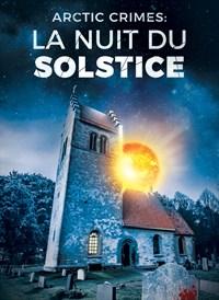 Artic Crimes : La nuit du solstice