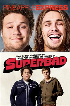 Pineapple Express / Superbad