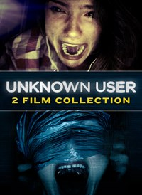 Unknown User: 2 Film Collection