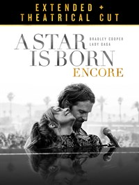 A Star is Born Encore (Extended Cut & Theatrical Version)
