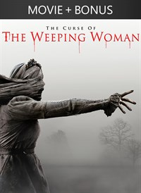 The Curse of the Weeping Woman + Bonus