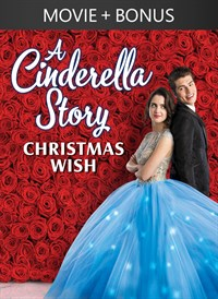 A Cinderella Story: Christmas Wish + Bonus