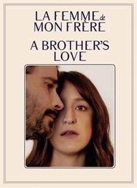 La femme de mon frère (A Brother's Love)