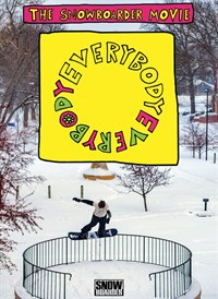 The Snowboarder Movie: Everybody, Everybody