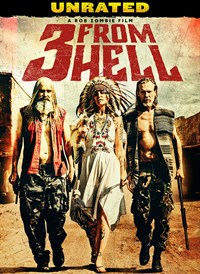 3 From Hell (UNRATED)