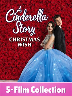A Cinderella Story 5-Film Collection