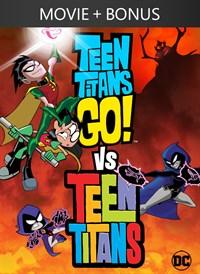 Teen Titans Go! Vs Teen Titans + Bonus