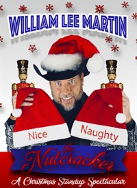 "William Lee Martin"" The Nutcraker - A Christmas Stand-Up Comedy"