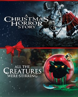 A Christmas Horror Story/All The Creatures Were Stirring Double Feature