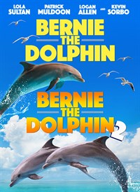 Bernie The Dolphin 1 & 2 Double Feature