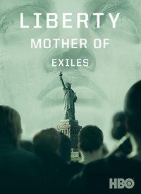 Liberty: Mother of Exiles