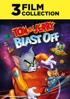 Buy Tom and Jerry Blast Off 3-Film Collection from Microsoft.com