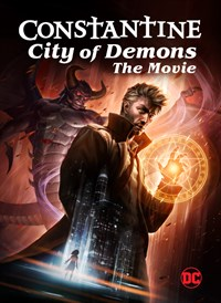 Constantine: City of Demons: The Movie