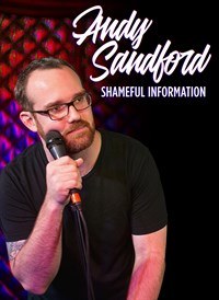 Andy Sandford: Shameful Information