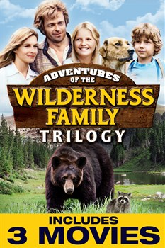 Buy The Adventures of the Wilderness Family Trilogy from Microsoft.com