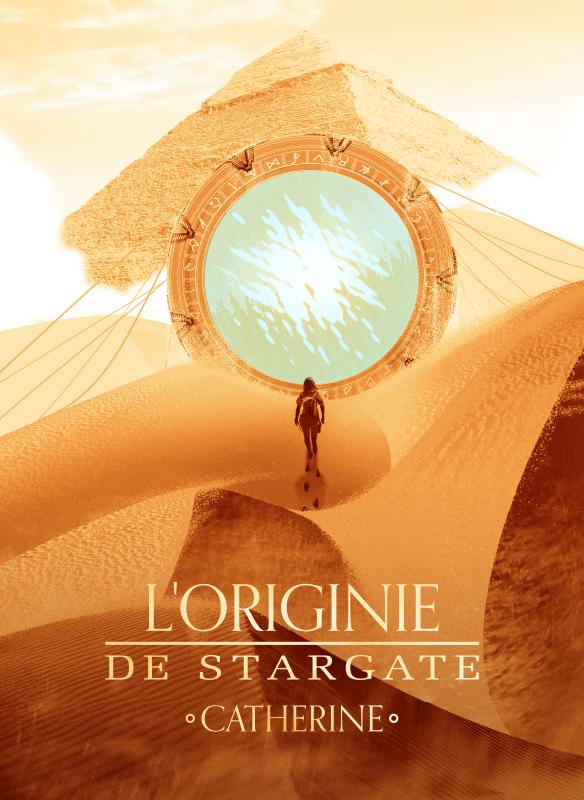 L'Originie de Stargate Catherine
