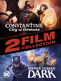 Constantine: City of Demons and Justice League Dark