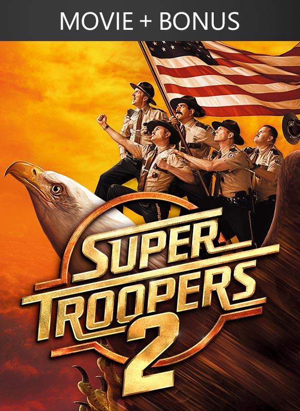 Super Troopers 2 + Bonus