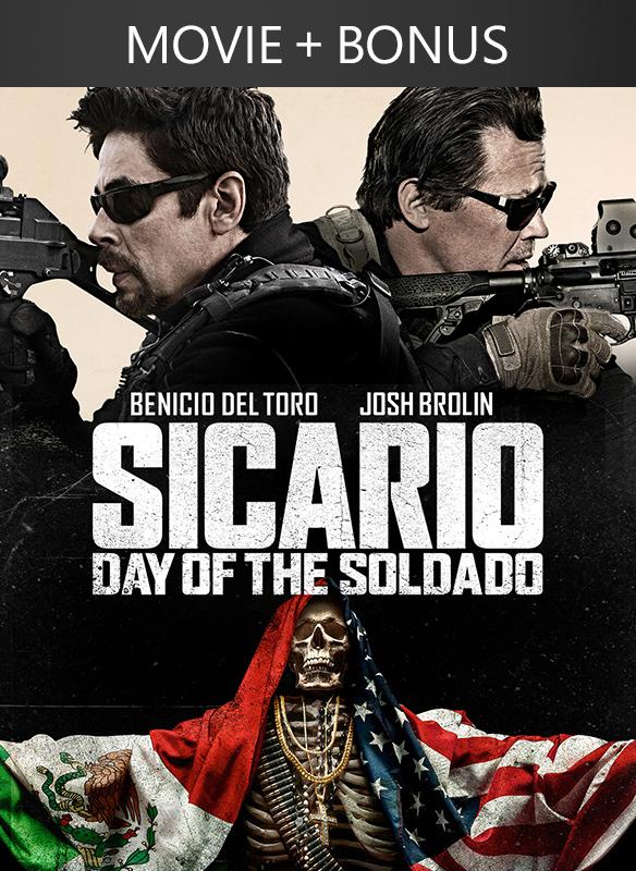 Sicario: Day of the Soldado + Bonus
