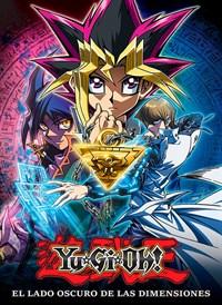Yu-Gi-Oh! - El Lado Oscuro de las Dimensiones