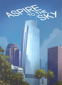 Aspire to the Sky - The Wilshire Grand Story