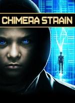Buy Chimera Strain - Microsoft Store
