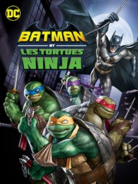 Batman vs. Les Tortues Ninja